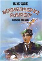 Couverture du livre « Mississippi dandy » de Mark Twain aux éditions Mouck