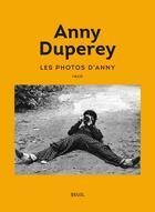 Couverture du livre « Les photos d'Anny » de Anny Duperey aux éditions Seuil