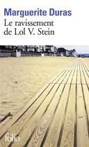 Couverture du livre « Le ravissement de Lol V. Stein » de Marguerite Duras aux éditions Gallimard
