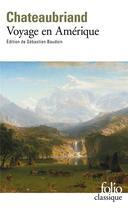 Couverture du livre « Voyage en Amérique » de Francois-Rene De Chateaubriand aux éditions Gallimard