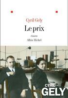 Couverture du livre « Le prix » de Cyril Gely aux éditions Albin Michel