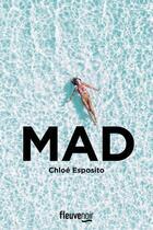 Couverture du livre « Mad » de Chloe Esposito aux éditions Fleuve Noir