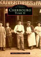 Couverture du livre « Cherbourg t.2 » de Michel Hebert et Philippe Coligneaux aux éditions Editions Sutton