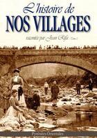 Couverture du livre « L'histoire de nos villages racontée par Jean Rifa t.3 ; Pyrénées-Orientales » de Jean Rifa aux éditions Alliance Editions