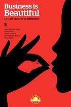 Couverture du livre « Business is beautiful ; l'art de cultiver la différence » de Jean-Baptiste Danet et Nick Liddell aux éditions Zen Business