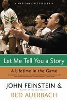 Couverture du livre « Let Me Tell You a Story » de Feinstein John aux éditions Little Brown And Company