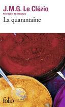 Couverture du livre « La quarantaine » de Jean-Marie Gustave Le Clezio aux éditions Gallimard