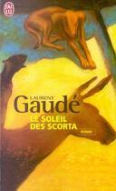 Couverture du livre « Le soleil des scorta » de Laurent Gaudé aux éditions J'ai Lu