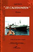 Couverture du livre « Le calédonien » de Joel Paul aux éditions L'harmattan