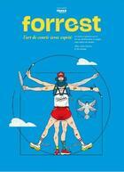 Couverture du livre « Forrest : l'art de courir (avec esprit) » de Collectif aux éditions Outdoor