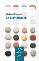 Couverture du livre « La sophrologie (2e édition) » de Richard Esposito aux éditions Que Sais-je ?
