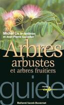 Couverture du livre « Arbres arbustes et arbres fruitiers » de Michel Lis aux éditions Jacob-duvernet