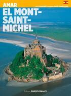 Couverture du livre « Aimer le mont-saint-michel (esp) » de Lucien Bely aux éditions Ouest France