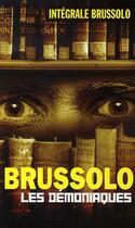 Couverture du livre « Les démoniaques » de Brussolo-S aux éditions Vauvenargues