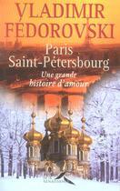 Couverture du livre « Paris-saint-petersbourg » de Vladimir Fedorovski aux éditions Presses De La Renaissance
