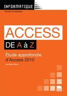 Couverture du livre « Access 2010 de A à Z ; étude approfondie d'Access 2010 » de Jean-Michel Chenet aux éditions Gep
