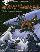 Couverture du livre « Jimmy Tousseul t.10 ; le vengeance du singe » de Benoit Despas et Daniel Desorgher et Stephen Desberg aux éditions Glenat