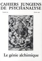 Couverture du livre « CAHIERS JUNGIENS DE PSYCHANALYSE T.121 ; le génie alchimique » de Cahiers Jungiens De Psychanalyse aux éditions Cahiers Jungiens De Psychanalyse