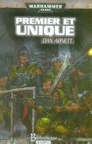Couverture du livre « Premier et unique » de Dan Abnett aux éditions Bibliotheque Interdite