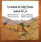 Couverture du livre « La maison de Lalla Chama » de El Alj Ahmed Taieb aux éditions Marsam