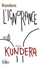 Couverture du livre « L'ignorance » de Milan Kundera aux éditions Gallimard