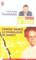 Couverture du livre « Faîtes entrer l'accusé ; simone weber, la diabolique de nancy » de Hondelatte Christoph aux éditions J'ai Lu
