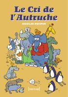 Couverture du livre « Le cri de l'autruche t.1 » de Nicolas Poupon aux éditions Treize Etrange