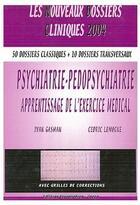 Couverture du livre « Psychiatrie, pédo-psychiatrie » de I. Gasman et C. Lemogne aux éditions Vernazobres Grego