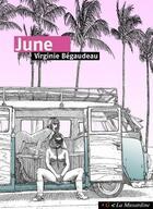 Couverture du livre « June » de Virginie Begaudeau aux éditions La Musardine