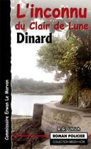 Couverture du livre « L'inconnu au clair de lune à Dinard » de Roger-Guy Ulrich aux éditions Astoure