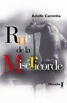 Couverture du livre « Rue de la miséricorde » de Adolfo Caminha aux éditions Metailie