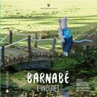 Couverture du livre « Barnabe l'inquiet » de Odile Bailloeul aux éditions La Joie De Lire