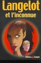 Couverture du livre « Langelot 10 - langelot et l'inconnue » de Vladimir Volkoff aux éditions Triomphe