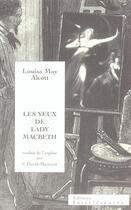 Couverture du livre « Les yeux de Lady Macbeth » de Louisa May Alcott aux éditions Interferences