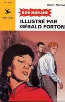 Couverture du livre « Bob Morane T.4 » de Gerald Forton et Henri Vernes aux éditions Pan Pan