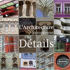 Couverture du livre « L'architecture européenne en détails » de Markus Sebastian Braun aux éditions Braun