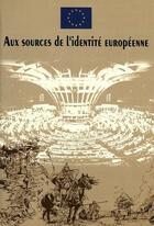 Couverture du livre « Aux sources de l'identité européenne » de Couloubaritsis aux éditions Peter Lang