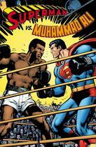 Couverture du livre « Superman vs Muhammad Ali » de Neal Adams et Denny O'Neil aux éditions Atlantic