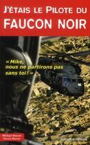 Couverture du livre « J'étais le pilote du Faucon noir » de Steven Hartov et Michael J. Durant aux éditions Altipresse