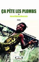 Couverture du livre « Ça pète les plombs » de Russel Morley Moussala aux éditions Editions Cana