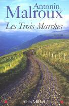 Couverture du livre « Les trois marches » de Antonin Malroux aux éditions Albin Michel