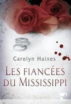 Couverture du livre « Les fiancees du Mississippi » de Haines-C aux éditions Harlequin