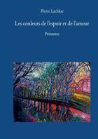 Couverture du livre « Pierre Lachkar » de Philippe Klein et Aline Llareus-Dinier et Erick Lebahr et Marc Clauzade aux éditions Books On Demand