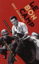 Couverture du livre « Le bon camp » de Eric Guillon aux éditions La Manufacture De Livres