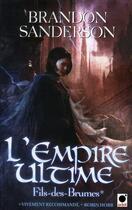 Couverture du livre « Fils-des-Brumes T.1 ; l'empire ultime » de Brandon Sanderson aux éditions Orbit