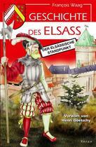 Couverture du livre « Histoire de l'Alsace ; le point de vue alsacien » de Franzi Waag aux éditions Yoran Embanner