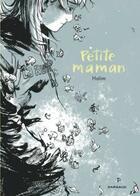 Couverture du livre « Petite maman » de Halim Mahmoudi aux éditions Dargaud