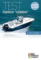 Couverture du livre « Code Rousseau ; test option côtière ; 14 tests d'examen (édition 2020) » de Collectif aux éditions Codes Rousseau
