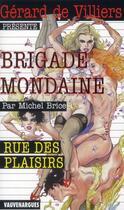 Couverture du livre « Brigade mondaine t.336 ; rue des plaisirs » de Michel Brice aux éditions Vauvenargues
