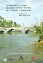 Couverture du livre « Dynamique de population du gardon en Meuse namuroise après arrêt de repeuplement » de Evrard Et Micha aux éditions Pu De Namur